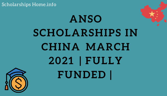 ANSO Scholarships in China march 2021 | Fully Funded |