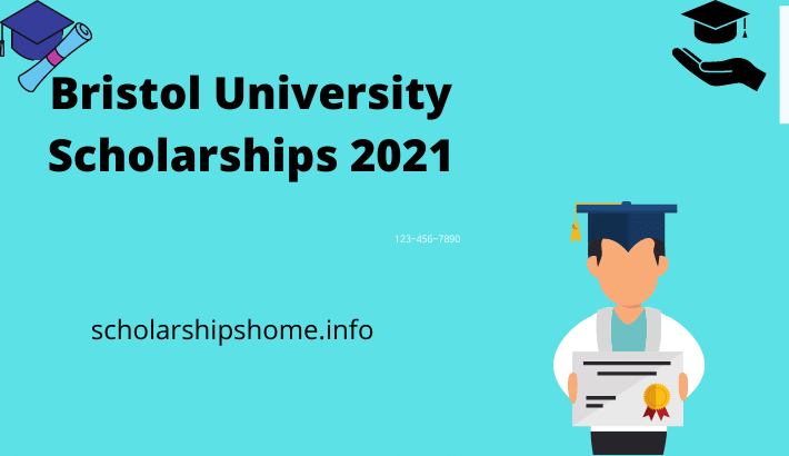 Bristol University Scholarships 2021
