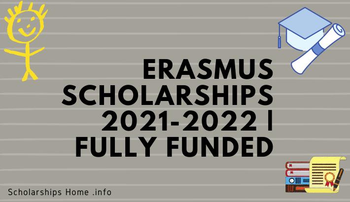 Erasmus Scholarships 2021-2022 | Fully Funded