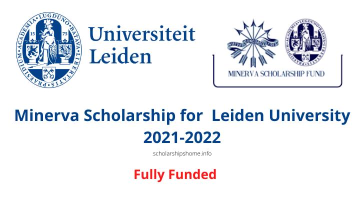 Minerva Scholarship Fund at Leiden University 2021/2022: