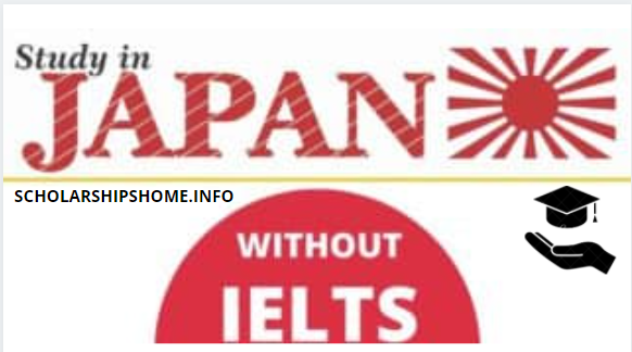 Study in Japan Without IELTS 2021-2022 | Japanese Scholarships