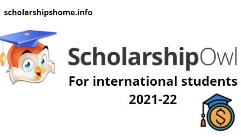 Scholarship Owl Scholarships for international students 2021 -22