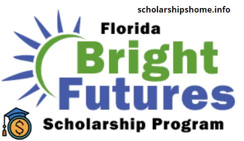 Florida Bright Futures Scholarship for students 2021-2022 Scholarships