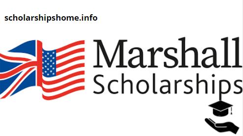Marshall Scholarship for students 2021-2022 | united states scholarships