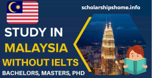 Study in Malaysia Without IELTS for students Malaysian Universities