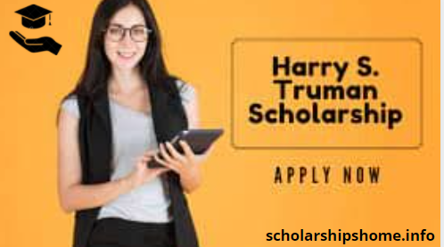 Trumanscholarship program 2021-2022 for international students