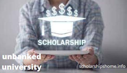 The Scholarship of unbanked university | United States
