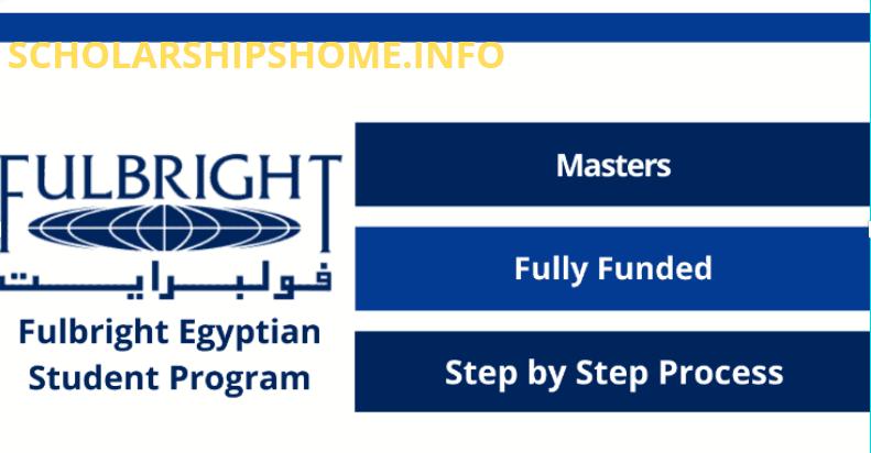 Fulbright Egyptian Student Program 2022 (Fully Funded)