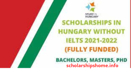 Scholarships in Hungary Without IELTS 2021   Fully Funded
