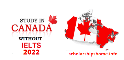 Study in Canada Without IELTS 2022