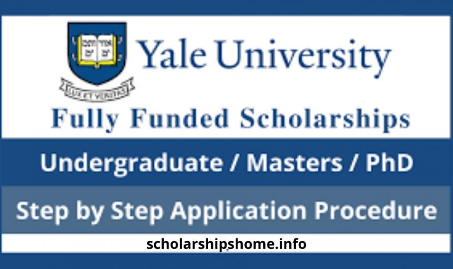 Yale University Scholarships 2022 (Fully Funded)