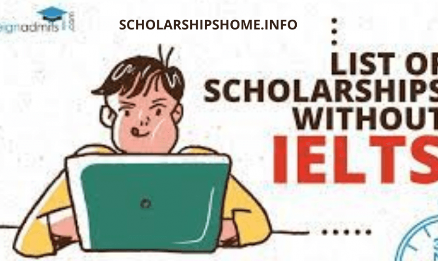 Shortlisted Scholarships Without IELTS 2021 | Fully Funded