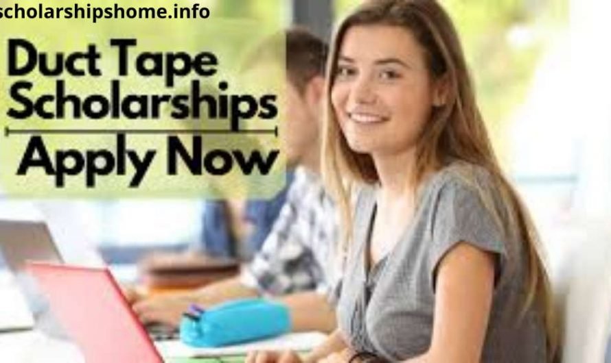 Duct Tape Scholarship for international students 2021